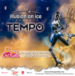 Tempo: Illusion On Ice en la Feria de Puebla
